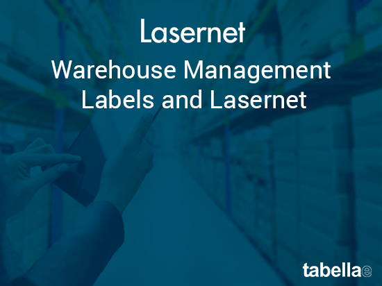 Warehouse Management labels and Lasernet
