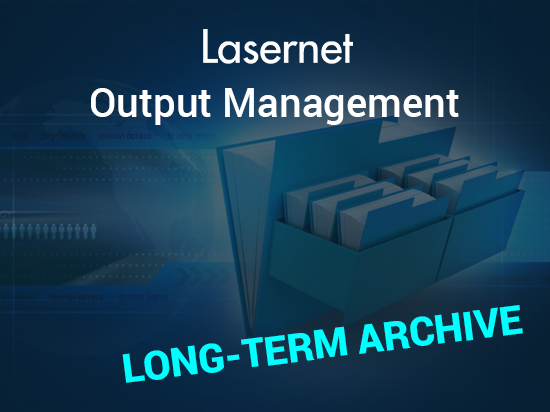 Long-Term Archivefor Lasernet Output Management